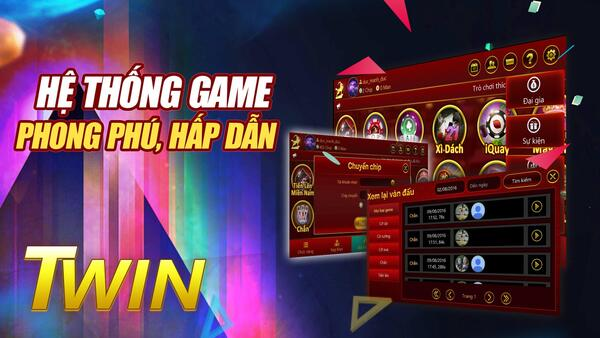 Hệ thống game TWIN